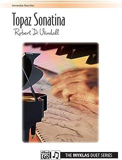 Topaz Sonatina - By Robert D. Vandall