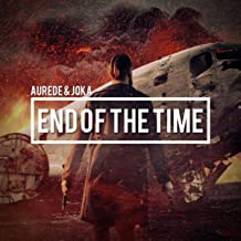 End Of The Time (Radio Edit)