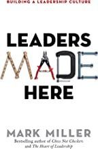 leaders made here mark miller