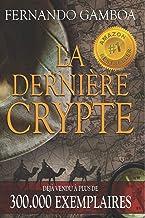 LA DERNIÈRE CRYPTE: 1 (Les Aventures d'Ulysse Vidal)