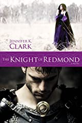 The Knight of Redmond Kindle Edition
