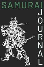 Samurai Journal: Warrior Japanese Lover Notebook Blank Lined Paper Perfect Gift for Samurai Warrior Boys, Kids, Students, ...
