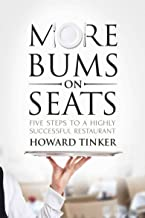 More Bums On Seats - Five Steps To A Highly Successful Restaurant