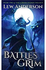 Battles Grim (The Lorian Stones Book 2) Kindle Edition