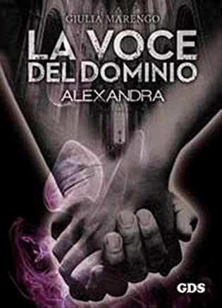 La voce del dominio: Alexandra
