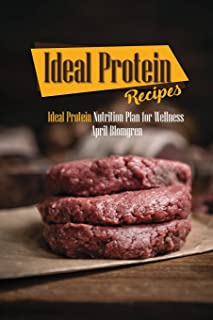 Ideal Protein Recipes: Ideal Protein Nutrition Plan for Wellness
