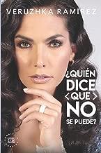 Quien dice que no se puede (1) (Spanish Edition)