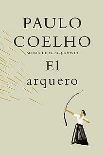 El arquero / The Archer (Spanish Edition)