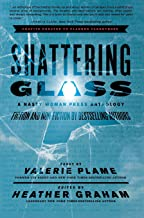 Shattering Glass: A Nasty Woman Press Anthology
