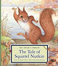 The Tale of Squirrel Nutkin (Classic Tales by Beatrix Potter)