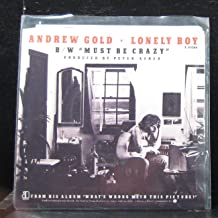 Andrew Gold - Lonely Boy / Must Be Crazy - 7