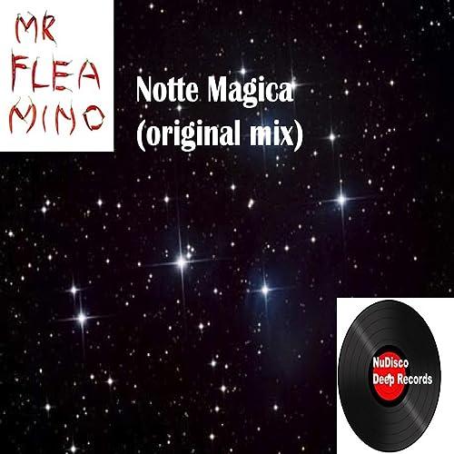 Notte Magica Immagini.Notte Magica By Mrfleamino On Amazon Music Amazon Com