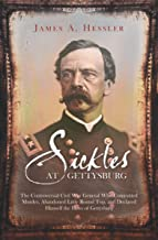 Best dan sickles gettysburg Reviews