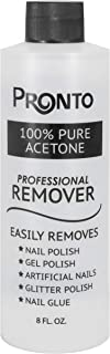 Pronto 100% Pure Acetone - Quick, Professional Nail Polish Remover - For Natural, Gel, Acrylic, Sculptured Nails (8 oz.)