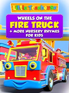 Wheels On The Fire Truck + More Nursery Rhymes for Kids - Little Treehouse
