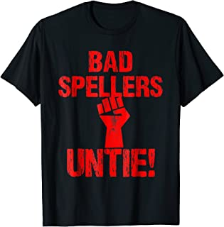 Bad Spellers Untie Funny Distressed T Shirt