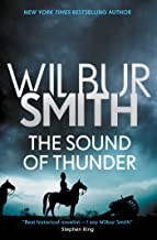 The Sound of Thunder (The Courtney Series: The When The Lion Feeds Trilogy Book 2)