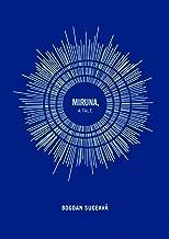 Miruna: A Tale