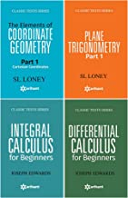 The Elements of COORDINATE GEOMETRY Part-1 Cartesian Coordinates + PLANE TRIGONOMETRY Part-1 + Differential Calculus For B...
