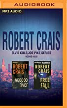 Robert Crais - Elvis Cole/Joe Pike Series: Books 4 & 5: Free Fall, Voodoo River