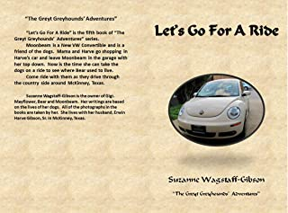 Let's Go For A Ride (The Greyt Greyhounds' Adventures Book 5) (English Edition)
