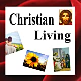Christian Living Lists