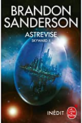 Astrevise (Skyward, Tome 2) Format Kindle