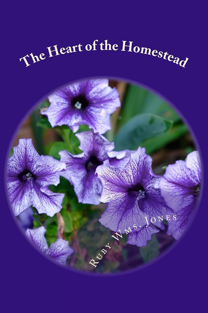 厳しい層独立してThe Heart of the Homestead (Our Yesterday's Tomorrows Book 1) (English Edition)