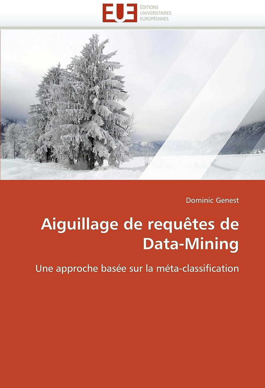取り消す弓バレエAiguillage de Requètes de Data-Mining (Omn.Univ.Europ.)