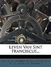 Leven Van Sint Franciscus...