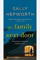 The Family Next Door: A Novel Kindle Edition