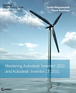 Mastering Autodesk Inventor and Autodesk Inventor LT 2011