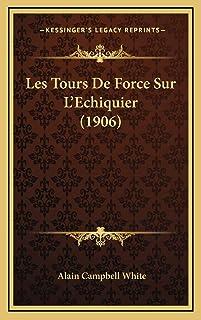 Les Tours De Force Sur L'Echiquier (1906)