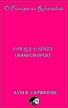 O Princípio da Relatividade: Opera Omnia (Magnum Opus) (Portuguese Edition)
