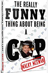 The really FUNNY thing about being a COP Kindle Edition