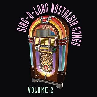 Sing-a-long Nostalgia Songs vol 2