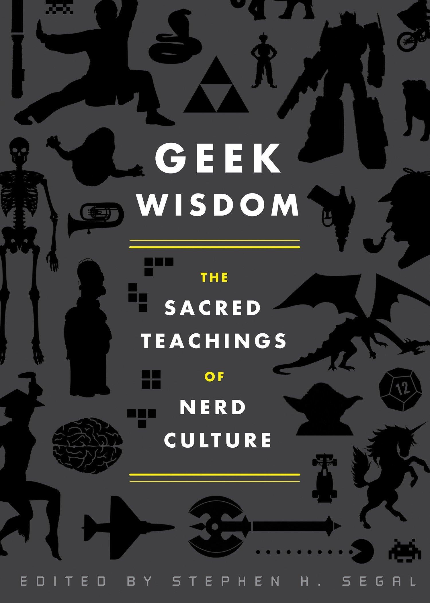 Geek Wisdom Sacred Teachings Culture