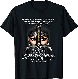 The Devil Whispered Shirt I Am Warrior Of Christ Tshirt