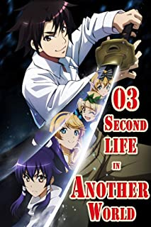 Relife by the Goddess: Second life in another World manga Volume 3