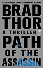 Path of the Assassin: A Thriller (The Scot Harvath Series Book 2)