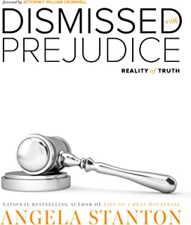 Dismissed with Prejudice: Reality of Truth