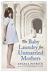 The Baby Laundry for Unmarried Mothers Kindle Edition