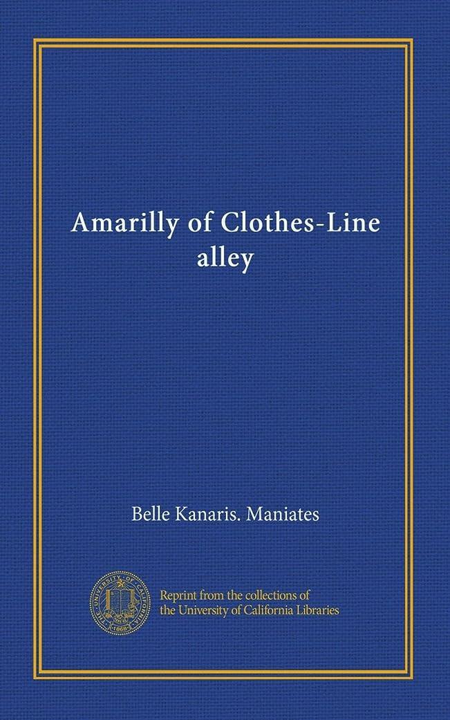 フクロウトムオードリース事件、出来事Amarilly of Clothes-Line alley