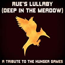 Rue's Lullaby - Deep in the Meadow (From the Hunger Games)