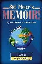Sid Meier's Memoir!: A Life in Computer Games Book PDF