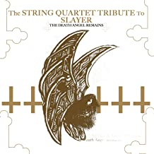 The String Quartet Tribute to Slayer: The Death Angel Remains