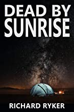 Dead by Sunrise: A Fast-Paced Mystery Thriller
