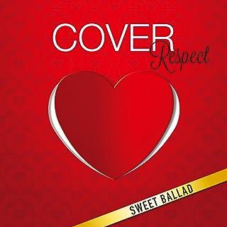 COVER Respect スウィート・バラッド 女が女を歌うとき