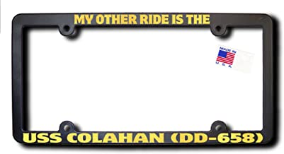 My Other Ride USS COLAHAN (DD-658) License Frame w/REFLECTIVE GOLD TEXT