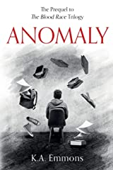 Anomaly: (The Blood Race Prequel) (0.5) Paperback